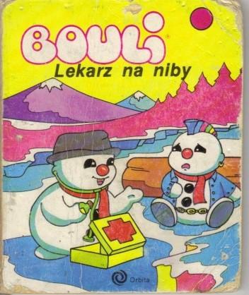 Okładka książki Bouli. Lekarz na niby