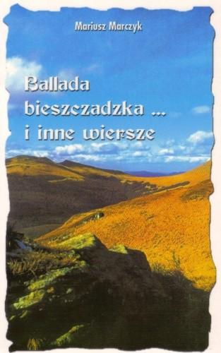 Okładka książki Ballada bieszczadzka... i inne wiersze