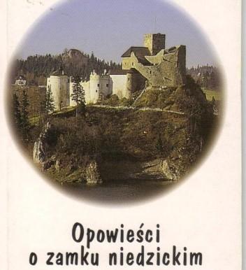 Okładka książki Opowieści o zamku niedzickim