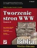 Okładka książki Tworzenie stron WWW. Biblia. Wydanie III
