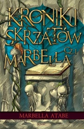 Okładka książki Kroniki skrzatów. Część I: Marbella