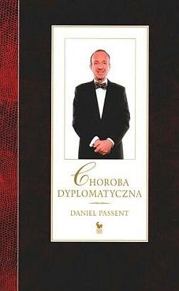 Okładka książki Choroba dyplomatyczna