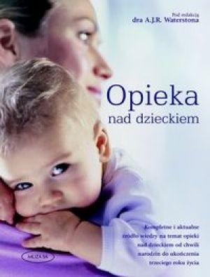 Okładka książki Opieka Nad Dzieckiem