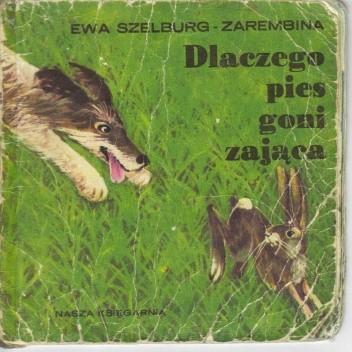Okładka książki Dlaczego pies goni zająca: gadka ludowa