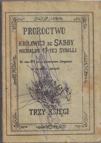 Okładka książki Proroctwa Królowej ze Sabby Michaldy 13-stej Sybilli. Trzy księgi