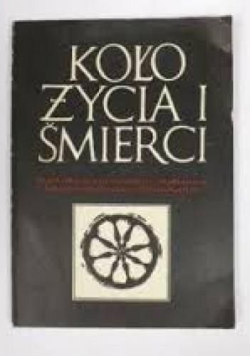 Okładka książki Koło życia i śmierci