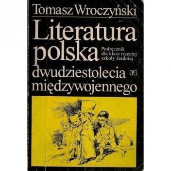 Okładka książki Literatura Polska dwudziestolecia międzywojennego