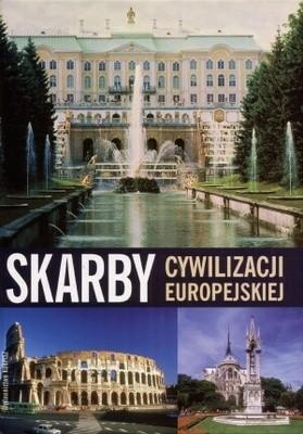 Okładka książki Skarby cywilizacji europejskiej
