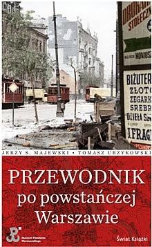 Okładka książki Przewodnik po powstańczej Warszawie