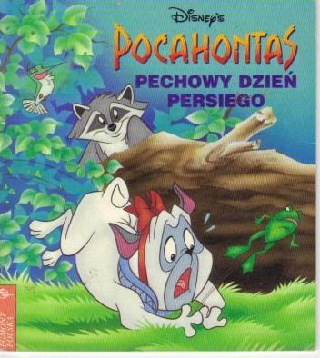 Okładka książki Pocahontas. Pechowy dzień Persiego