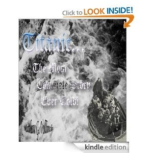 Okładka książki Titanic - The Most Complete Story Ever Told