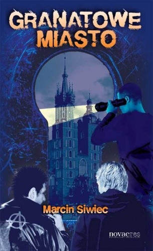 Okładka książki Granatowe miasto