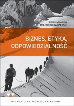 Okładka książki Biznes, etyka, odpowiedzialność