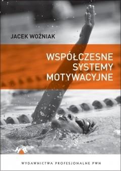 Okładka książki Współczesne systemy motywacyjne
