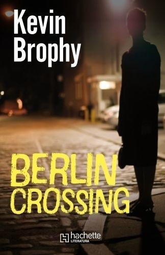 Okładka książki Berlin Crossing