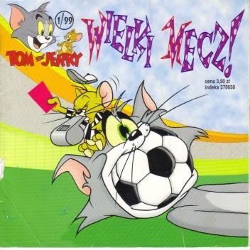 Okładka książki Tom and Jerry. Wielki mecz!