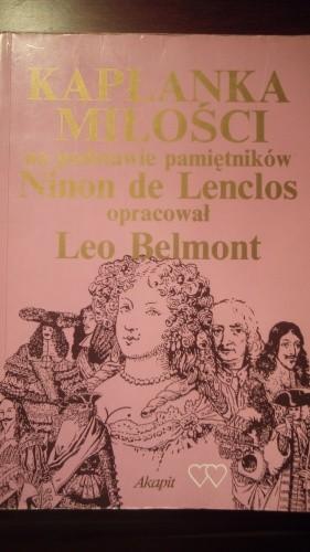 Okładka książki Kapłanka miłości: Na podstawie pamiętników Ninon de Lenclos