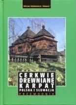 Okładka książki Cerkwie drewniane Karpat - Polska i Słowacja
