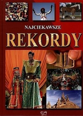 Okładka książki Najciekawsze rekordy