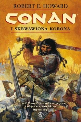 Okładka książki Conan i skrwawiona korona