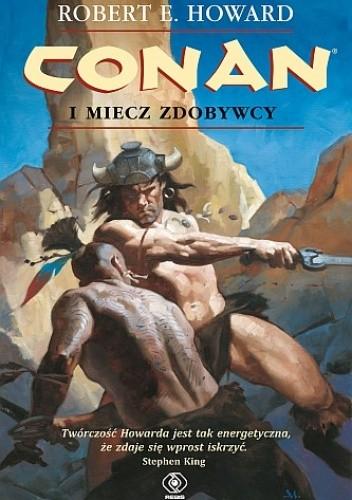 Okładka książki Conan i miecz zdobywcy