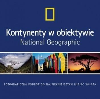 Okładka książki Kontynenty w obiektywie National Geographic