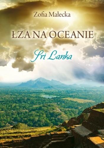 Okładka książki Łza na oceanie. Sri Lanka
