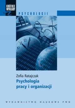 Okładka książki Psychologia pracy i organizacji