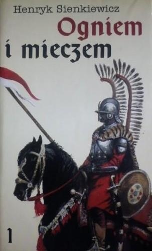 Okładka książki Ogniem i mieczem. Tom 1
