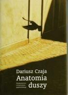 Okładka książki Anatomia duszy. Figury wyobraźni i gry językowe