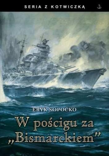 """Okładka książki W pościgu za """"Bismarckiem"""""""