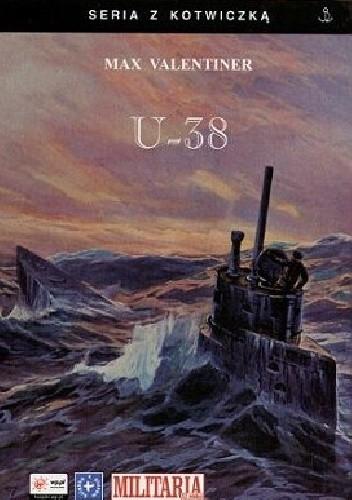 Okładka książki U-38. Śladami Vikingów na pokładzie U-boota