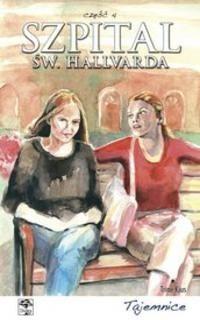 Okładka książki Szpital św. Hallvarda. Część 4 - Tajemnice