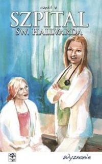 Okładka książki Szpital św. Hallvarda. Część 7 - Wyznanie