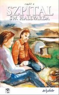 Okładka książki Szpital św. Hallvarda. Część 9 - Wybór