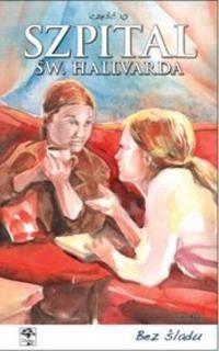 Okładka książki Szpital św. Hallvarda. Część 10 - Bez śladu