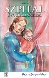 Okładka książki Szpital św. Hallvarda. Część 13 - Bez skrupułów