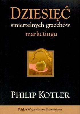 Okładka książki Dziesięć śmiertelnych grzechów marketingu
