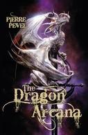 Okładka książki The Dragon Arcana