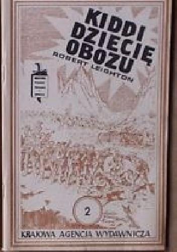 Okładka książki Kiddi, dziecię obozu. T. 1-2