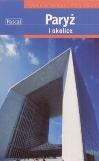 Okładka książki Paryż i okolice. Przewodnik Pascala