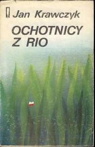 Okładka książki Ochotnicy z Rio