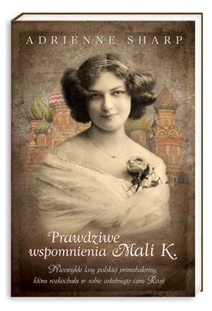 Okładka książki Prawdziwe wspomnienia Mali K.