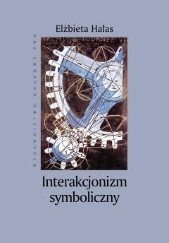 Okładka książki Interakcjonizm symboliczny
