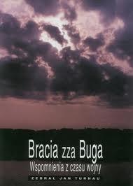 Okładka książki Bracia zza Buga -wspomnienia  z czasu wojny