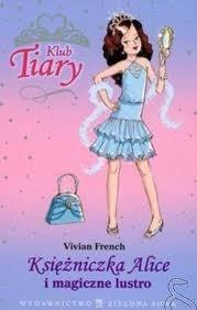 Okładka książki Księżniczka Alice i magiczne lustro