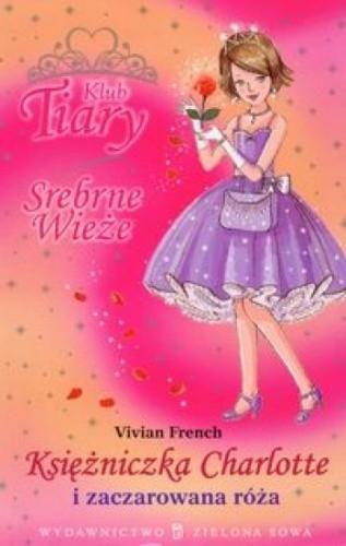 Okładka książki Księżniczka Charlotte i zaczarowana róża