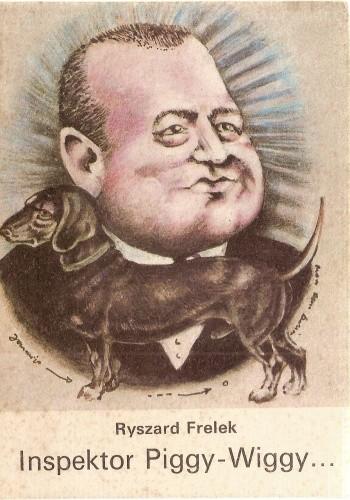 Okładka książki Inspektor Piggy-Wiggy wkracza na scenę zbrodni
