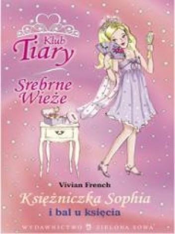 Okładka książki Księżniczka Sophia i bal u księcia