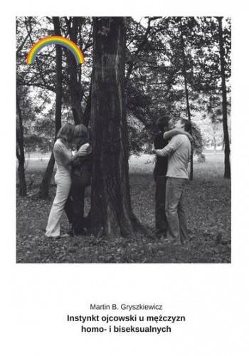 Okładka książki Instynkt ojcowski u mężczyzn homo- i biseksualnych